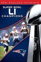 NFL Super Bowl LI 51 Champions New England Patriots Football DVD