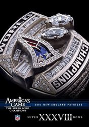 New Englands Patriots 2003 Super Bowl XXXVIII 38 NFL Football America's Game DVD
