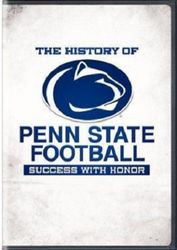 The History Of Penn State College Football Success With Honor DVD