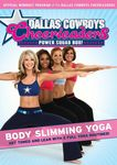 Dallas Cowboys Cheerleaders: Body Slimming Yoga (DVD)