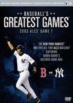 ML Baseball Greatest Games 2003 ALCS Game 7 Yankees vs Red Sox DVD