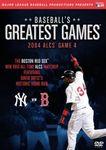 MLB Baseball's Greatest Games: 2004 ALCS Game 4 - Yankees vs. Red Sox (DVD)