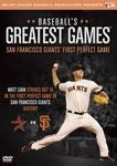 MLB Baseball's Greatest Games: 2012 San Francisco Giants First Perfect Game (DVD)