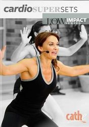 cathe Friedrich Low Impact Series Cardio Supersets DVD