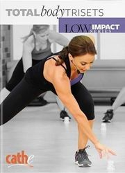 cathe Friedrich Low Impact Series Total body Trisets DVD