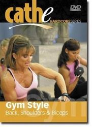 cathe Friedrich Hardcore Series Gym Style Back Shoulders Biceps DVD