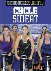 cathe Friedrich Strong And Sweaty Series Cycle Sweat DVD indoor cycling