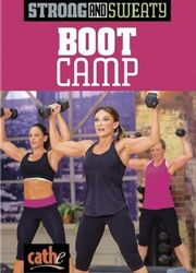 cathe Friedrich Strong And Sweaty Series Boot Camp DVD