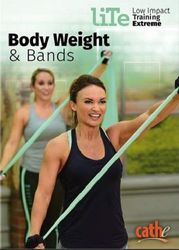 cathe Friedrich LiTe Series Body Weight & Bands DVD