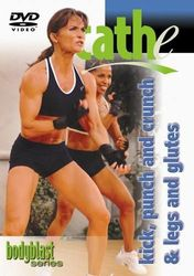 cathe Friedrich body blast series kick, punch and crunch & legs and glutes DVD