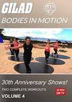 Gilad Bodies In Motion 30th Anniversary Shows! Volume 4 (DVD)