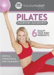 Tracey Mallett Pilates Super Sculpt DVD total body toning workout