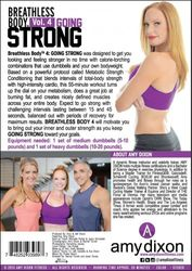 amy dixon Breathless Body 4 Going Strong DVD metabolic strength conditioning