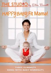 The Studio by Ellen Barrett: Happy Baby, Fit Mama! - DVD