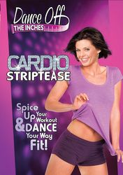 Dance Off The Inches: Cardio Striptease (DVD) Megan Armand