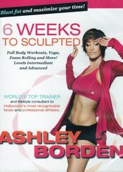6 Weeks To Sculpted with Ashley Borden (DVD)
