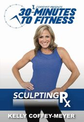 30 Minutes To Fitness Sculpting Rx Kelly Coffey-Meyer DVD