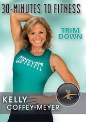 30 Minutes To Fitness Trim Down Kelly Coffey-Meyer DVD cardio toning workout