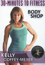 30 Minutes To Fitness Body Shop Kelly Coffey-Meyer DVD sculpt toning workout