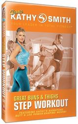 Kathy Smith Great Buns & Tighs Step Workout DVD