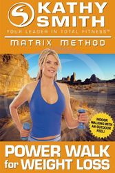 Kathy Smith The Matrix Method Power Walk DVD
