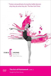 Finis Jhung the Art of Pointework level 2 Ballett DVD
