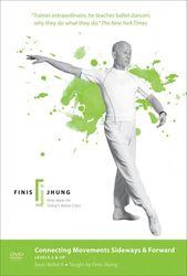 Finis Jhung Basic Ballett 6 Connecting Movements Sideways & Forward Ballett DVD