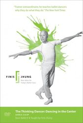 Finis Jhung Basic Ballett 9 The Thinking Dancer Dancing In The Center DVD