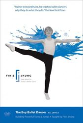 Finis Jhung:The Boy Ballet Dancer All Levels Ballett DVD
