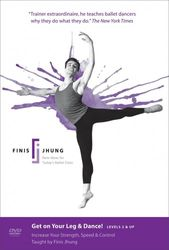 Finis Jhung Ballet Get on Your Leg & Dance Levels 2 & Up Ballett DVD