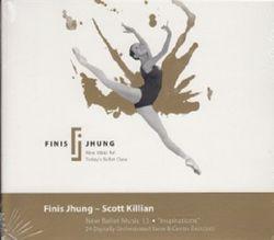 Finis Jhung - Scott Kilian: New Ballet Music 13 - Inspirations (CD)