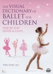 The Visual Dictionary Of Ballet For Children (2-DVD-Set)