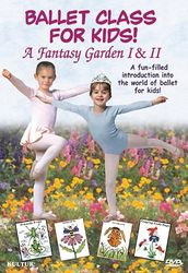 Ballet Class For Kids - A Fantasy Garden 1 + 2  (DVD)