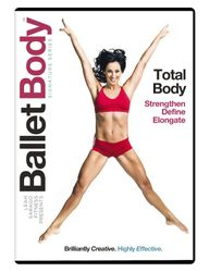 Leah Sarago Ballet Body: Total Body Workout - Ballett DVD
