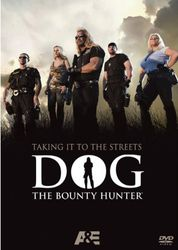 Dog The Bounty Hunter Taking It To The Streets DVD