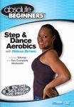 Absolute Beginners: Step & Dance Workout with Nekea Brown - DVD