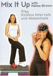 Mix It Up with Nekea Brown: Step, Kickbox & AB - DVD