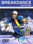 Breakdance: Step by Step instructional (2-DVD-Set)