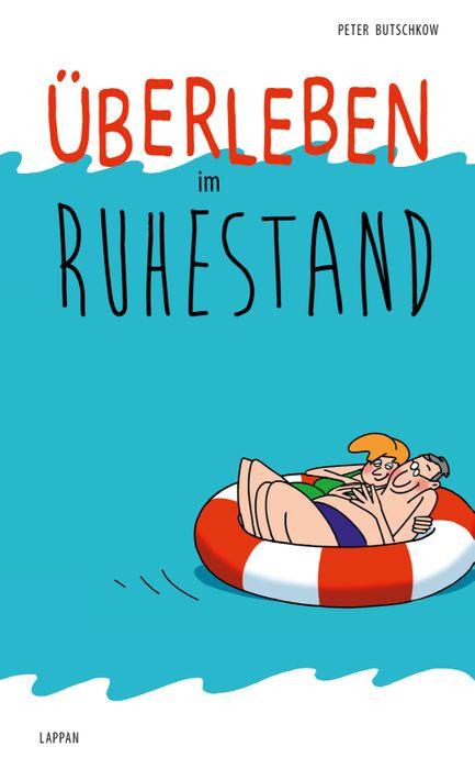 Peter Butschkow - Überleben im Ruhestand - Hardcover Buch