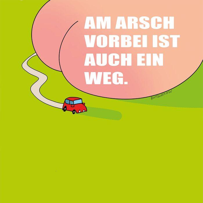 """Peter Butschkow - Bierdeckel """"AM ARSCH VORBEI"""" - 93 x 93 x 1,5 mm  quadratisch mit abgerundeten Ecken, 4/4-farbig beidseitig bedruckt (Rückseite Ihr Motiv / Ihre Werbung)"""