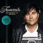 Francesco - Das Größte Auf Der Welt