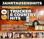 Jahrtausendhits - 60 Greatest Trucker & Country Hits