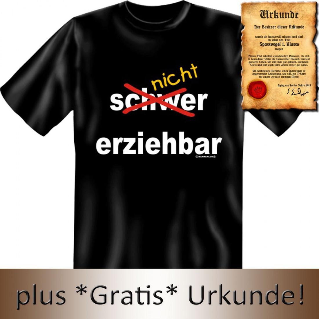 Lustiges Spruche Shirt Nicht Erziehbar Teenager T Shirt Mit