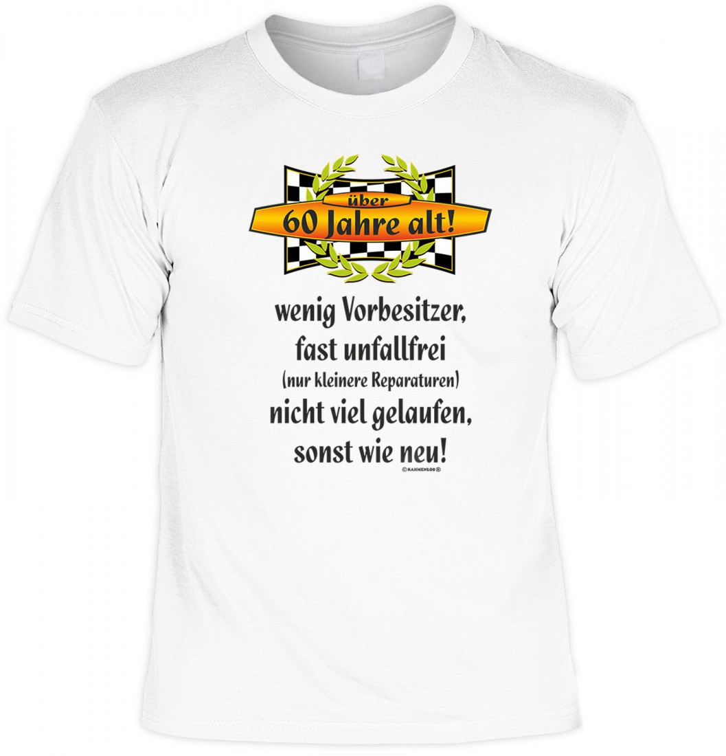 8bf353724a9653 Lustiges T-Shirt zum 60. Geburtstag - Über 60 Jahre alt ! Unfallfrei !