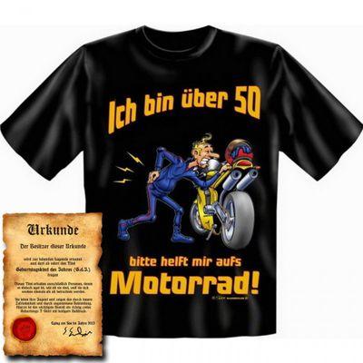 T-Shirt zum 50. Geburtstag - Ich über 50 ! Bitte helft mir aufs Motorrad ! - Funshirt als coole Geschenk Idee, jetzt mit Urkunde ! Bild 4