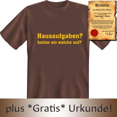 Lustiges T-Shirt für Schüler - Hausaufgaben ? Hatten wir welche auf ? - Geschenk mit Urkunde mit Humor - Farbe: braun Bild 3