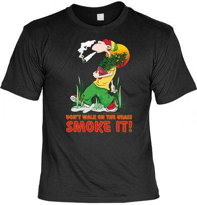 Lustiges Fun T-Shirt: Don`t walk on the grass. Smoke it ! - Geschenk mit Urkunde Spassvogel