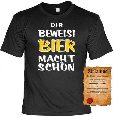 Lustiges Fun T-Shirt: Der Beweis: Bier macht schön ! - Geschenk mit Urkunde Spassvogel 002