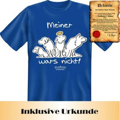 T-Shirt für Hundefreunde - Meiner war`s nicht ! - Mit Urkunde als Geschenk Bild 4