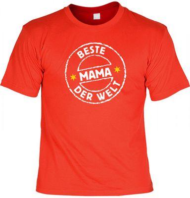 T-Shirt als Geschenk zum Muttertag - Beste Mama der Welt - Jetzt mit Gratis Urkunde !